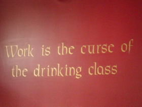 "Oscar Wilde - ""Work is the curse of the drinking class."""
