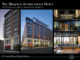 The Kimpton Journeyman Hotel, 310 E. Chicago St.