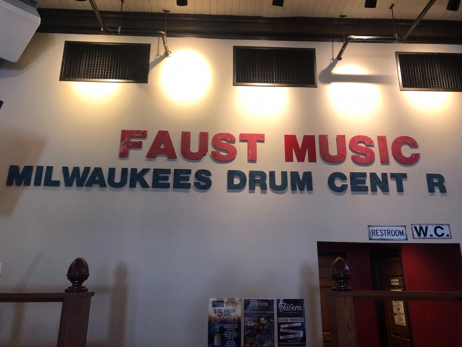 Faust Music Sign at Tavern at Turner Hall