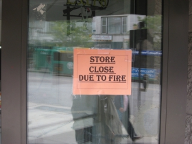 Store closed due to fire.