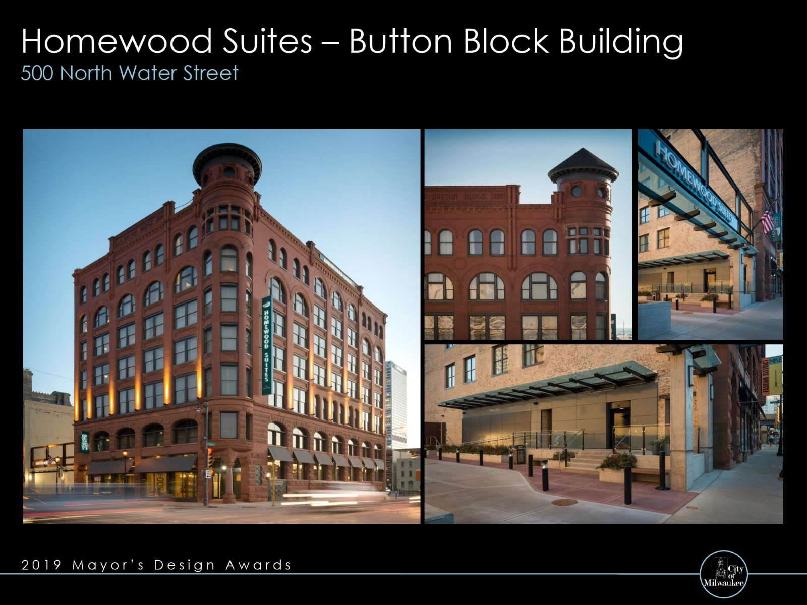 Homewood Suites - Button Block Building