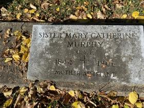 Sister Mary Catherine Murphy. 1844 - 1906
