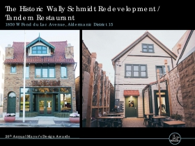 The Historic Wally Schmidt Redevelopment / Tandem Restaurant, 1850 W. Fond du Lac Ave.