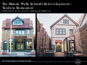 The Historic Wally Schmidt Redevelopment / Tandem Restaurant, 1850 W. Fond du Lac Ave.