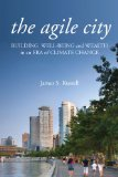 The Agile City by James Russell