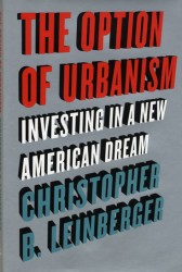 The Option of Urbanism by Chris Leinberger