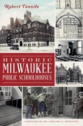 Milwaukee Public Schoolhouses
