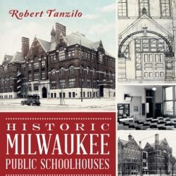 Book Review: Historic Milwaukee Public Schoolhouses