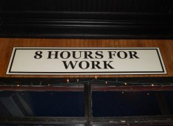 Eight hours for work. Photo by Audrey Jean Posten.