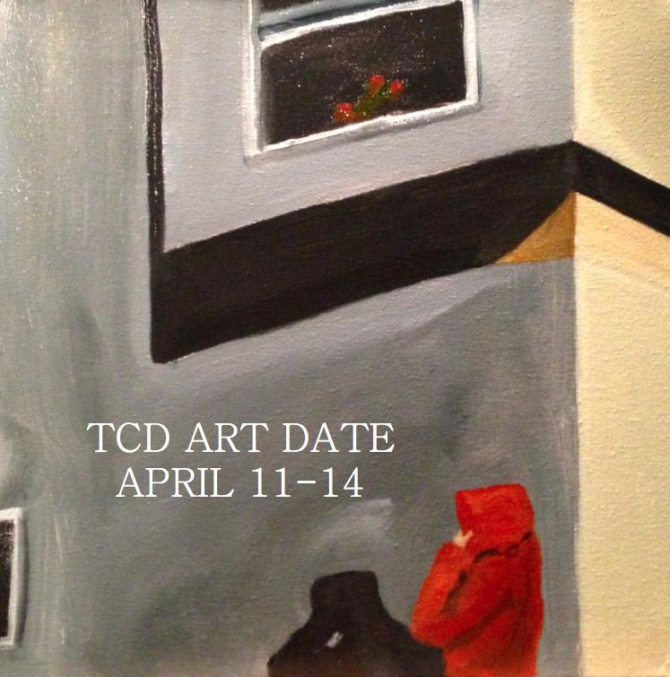 TCD Art Date April 11-14 2013