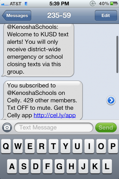 Kenosha Unified School District uses a free service called Celly to send texts to parents who sign up for it. The district has about 430 subscribers.