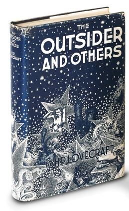 """The Outsider and Others"" was not just the first published collection of Lovecraft's stories, it was also Arkham House's first published collection altogether."