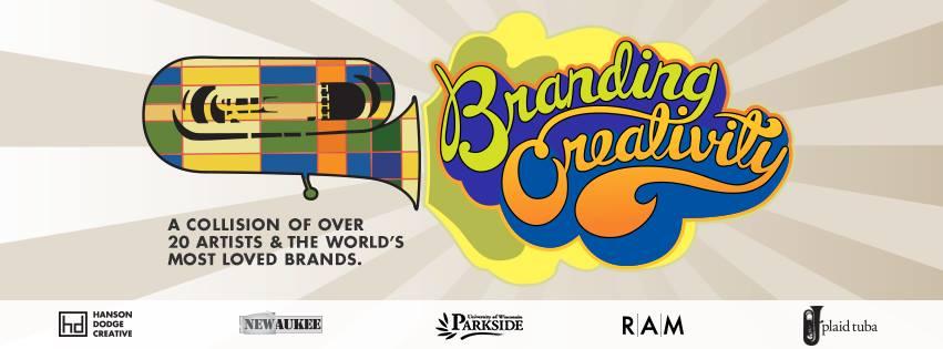 Branding Creativity kicks off tonight at UW-Parkside, followed by a reception at the Racine Art Museum.