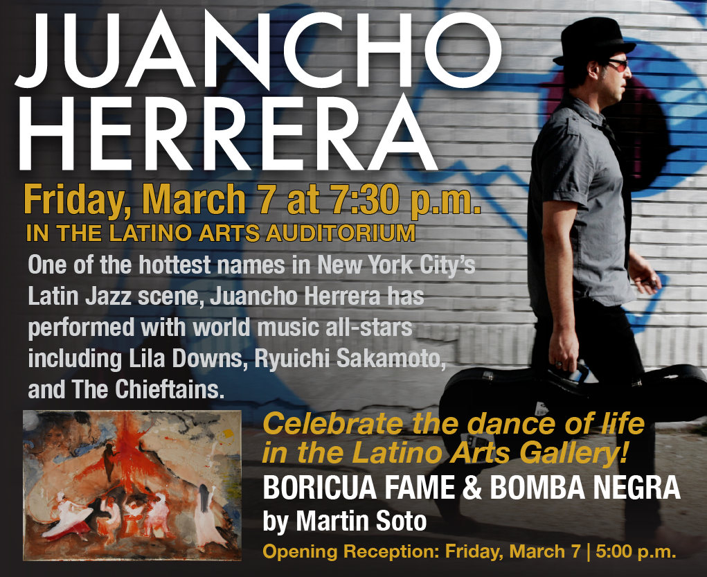 Latino Arts Celebrates the Dance of Life with Juancho Herrera & the art of Martin Soto