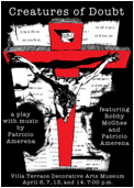 Willing Clay Productions Presents Creatures of Doubt, a two-person original play with music by Patricio Amerena