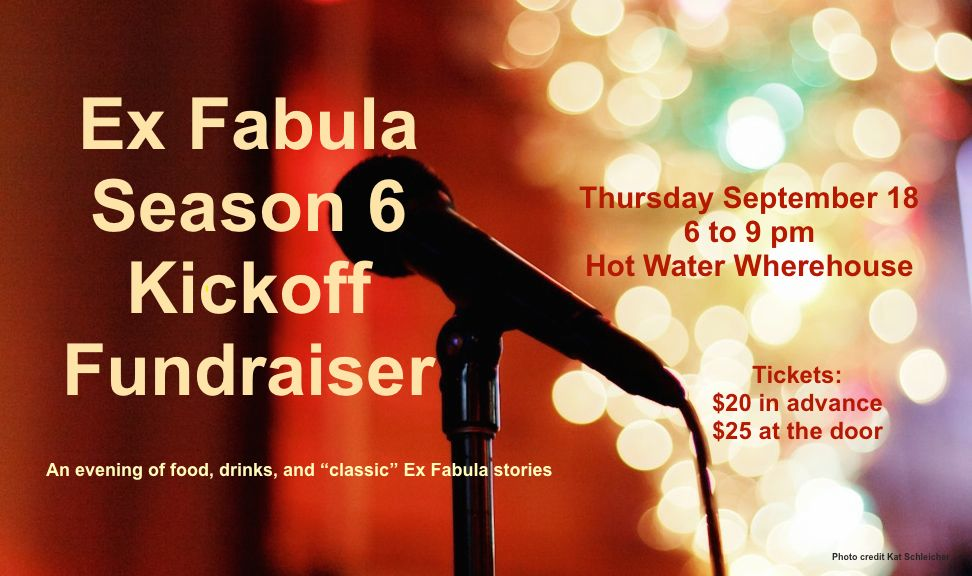 "Ex Fabula to Kick off 6th Season of events with a special evening of ""Classic"" stories on the patio."