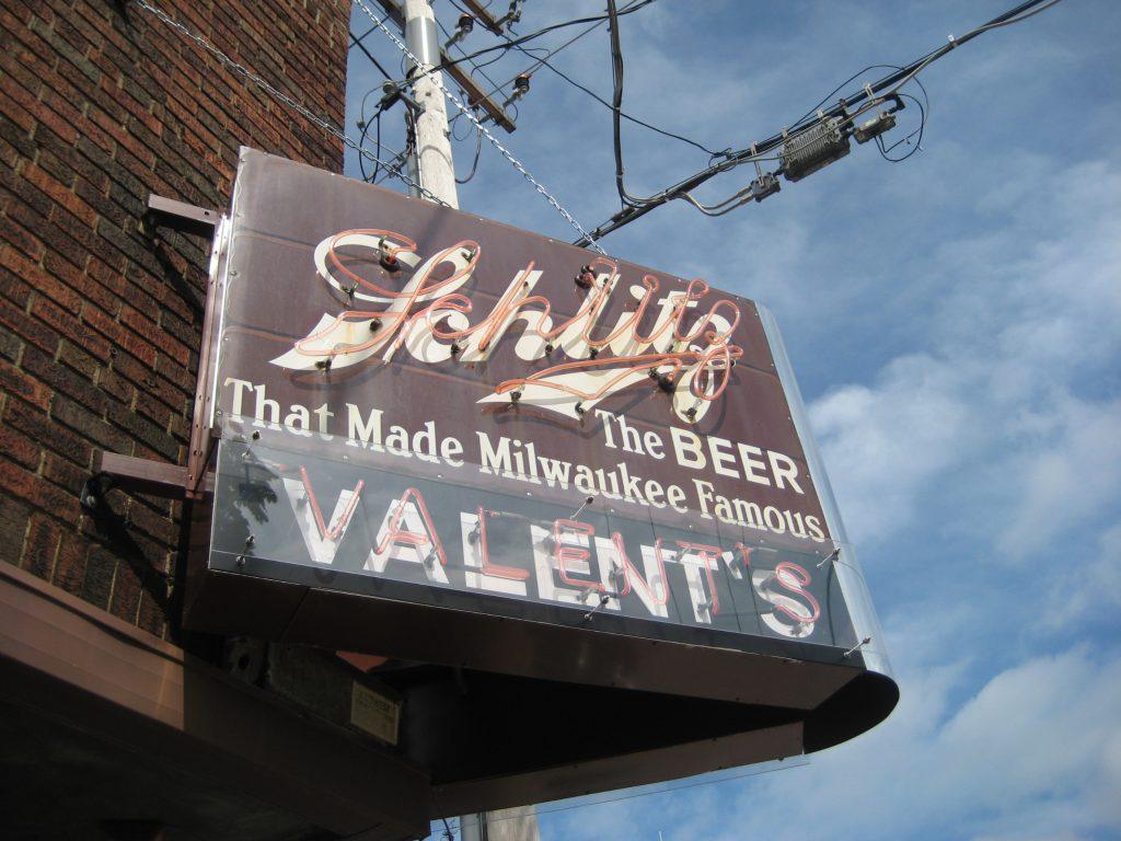 Valent's Schlitz Sign. Photo by Michael Horne.