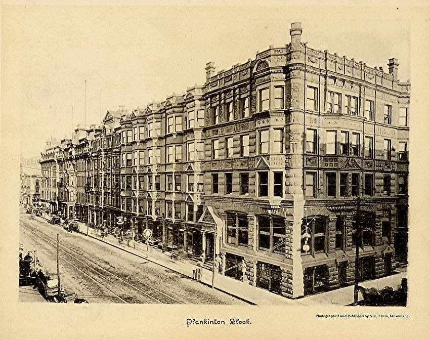Plankinton House hotel, circa 1889. Image courtesy of Jeff Beutner.