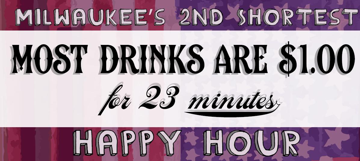 Milwaukee's 2nd shortest happy hour