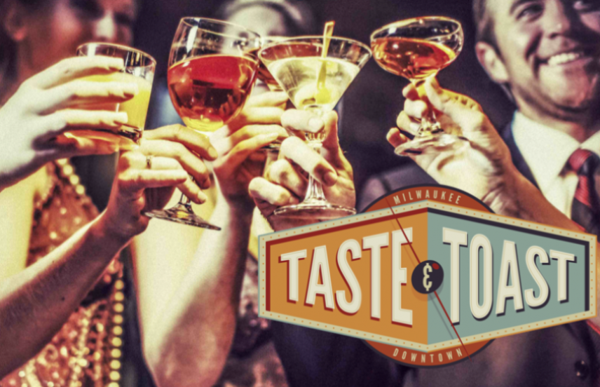 Savor the flavors of downtown Milwaukee during Taste & Toast, March 5 – 9