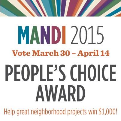 The Milwaukee Awards for Neighborhood Development Innovation (MANDI) launch a Social Media Voting Campaign to Increase Interest in and Knowledge of Central City Projects