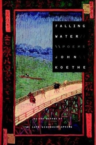 Falling Water by John Koethe.