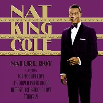 Nat King Cole: Nature Boy