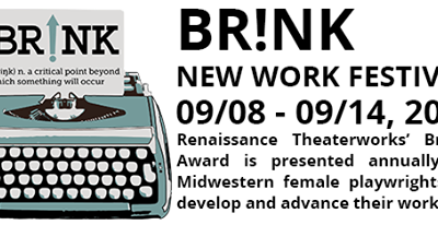 Renaissance Theaterworks Presents Second Annual Br!NK New Work Festival