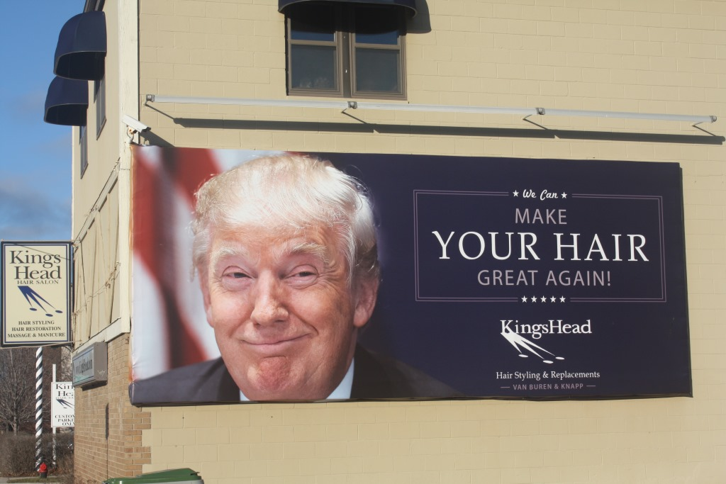 This eye-catching billboard which features presidential contender Donald Trump is located along N. Van Buren St. Photo by Carl Baehr.