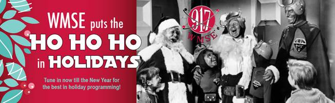 WMSE Puts the HO HO HO in Holiday