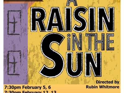 The Village Playhouse presents <i>A Raisin in the Sun</i> by Lorraine Hansberry.