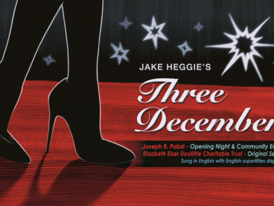 Florentine Opera Brings Milwaukee Premiere of 'Three Decembers' in March 2016