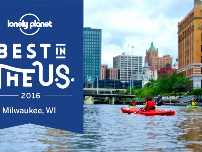 "Milwaukee named one of Lonely Planet's ""Best in the US"" for 2016"