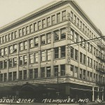 Yesterday's Milwaukee: When Boston Store Was Big