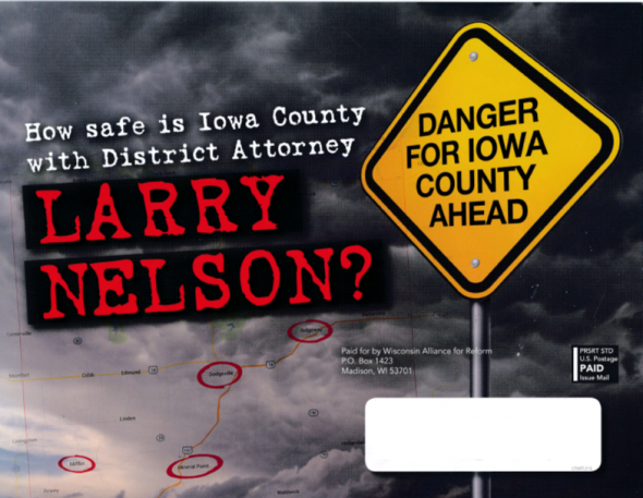 Flyer attacking Iowa County District Attorney Larry Nelson.