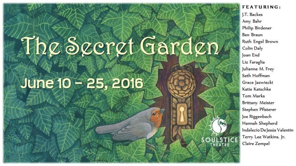 THE SECRET GARDEN at Soulstice Theatre