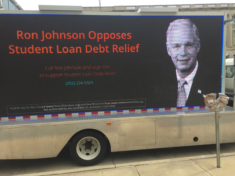 Mobile billboard sponsored by One Wisconsin Now.