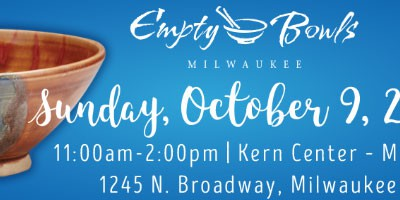 Milwaukee Empty Bowls All Grown Up! Organization Celebrates 18 Years Raising Funds for Local Hunger Relief on Oct. 9