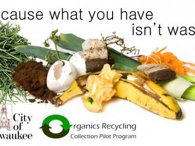 City of Milwaukee Announces An Organics Collection Pilot Program