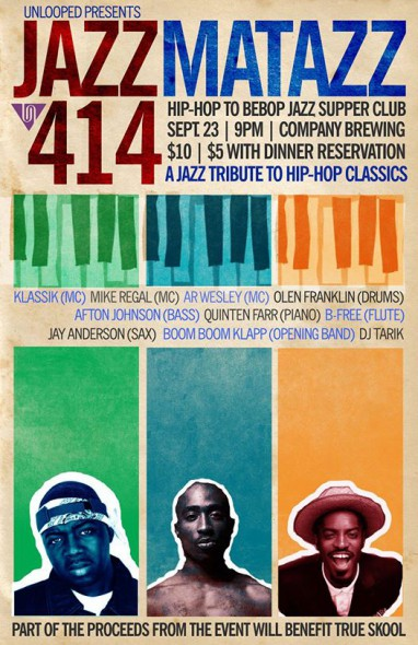 Unlooped Presents Jazamatazz 414: Hip-Hop to Be-Bop Jazz Supper Club