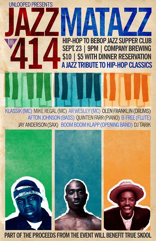 Unlooped Presents Jazamatazz 414: Hip-Hop to Be-Bop Jazz Supper Club