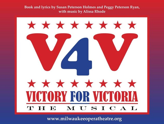 Milwaukee Opera Theatre presents: VICTORY FOR VICTORIA