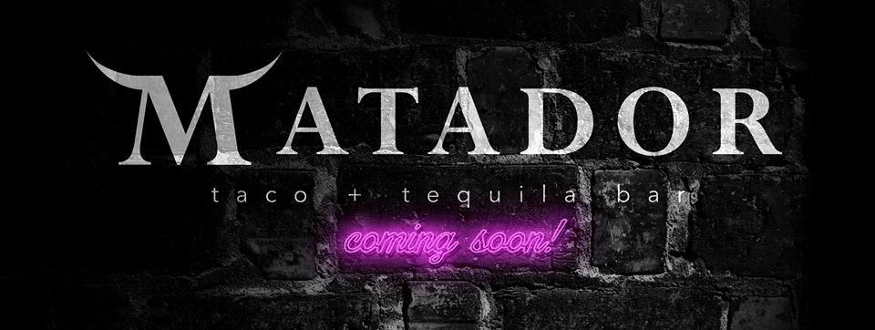 Matador Taco & Tequila Bar. Photo from Facebook.