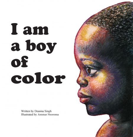 """I Am a Boy of Color"" can be purchased online and will soon be available in area bookstores. Image courtesy of Orange Hat Publishing."