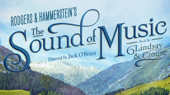 The new national touring production of THE SOUND OF MUSIC