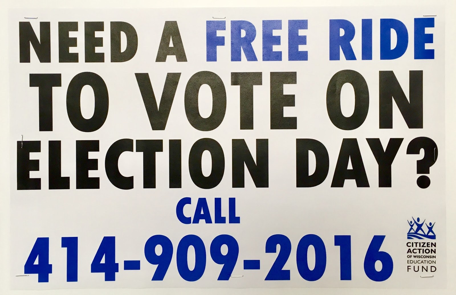 Call (414) 909-2016 for a free ride from 7 am until 8 pm on Election Day