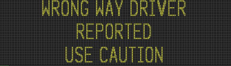 Electronic message boards to alert of possible wrong way driver