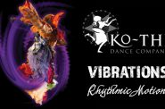 Ko-Thi Dance Company Returns to Milwaukee Stage with Vibrations Rhymic Motion Concert