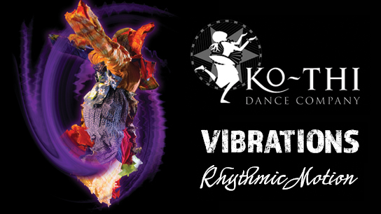 Ko-Thi Dance Company Returns to Milwaukee Stage with Vibrations Rhythmic Motion Concert