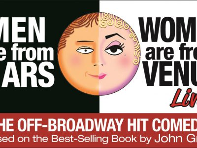 Men Are From Mars – Women Are From Venus LIVE! Returns to the Marcus Center's Vogel Hall, April 6-9